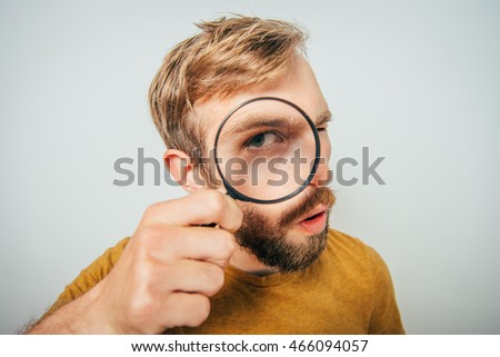 The man with a magnifier