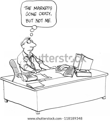 The market has gone crazy, but not me. - stock photo