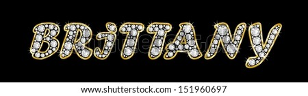 The name BRITTANY made of a shiny diamonds style font, brilliant gem stone letters building the word, isolated on black background.
