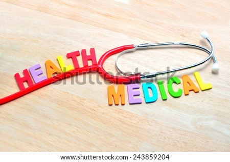 the name of the medical term, Health and Medical and stethoscope