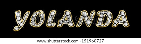 The name YOLANDA made of a shiny diamonds style font, brilliant gem stone letters building the word, isolated on black background.