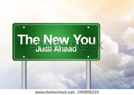 The New You Green Road Sign, business concept - stock photo