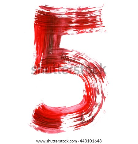 The number 5 drawn with red paints on a white background. Acrylic color, thick brush, paper. Graffiti Style.