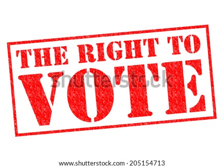 THE RIGHT TO VOTE red Rubber Stamp over a white background.