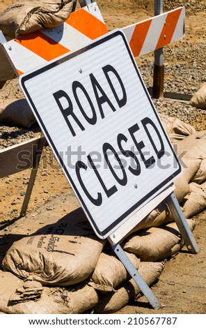 "The ""Road Closed"" sign."