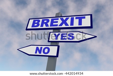 The road sign for Great Britain leaving EU. On the arrow write BREXIT. 3D rendering.