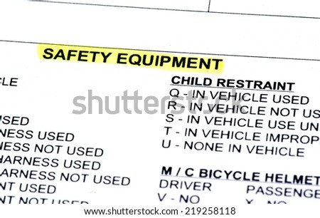 The safety equipment section of a police report - stock photo