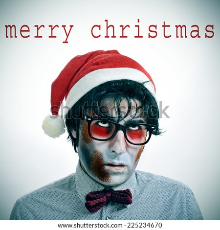 the sentence merry christmas and a hipster zombie wearing a bow tie and glasses and a santa claus hat - stock photo