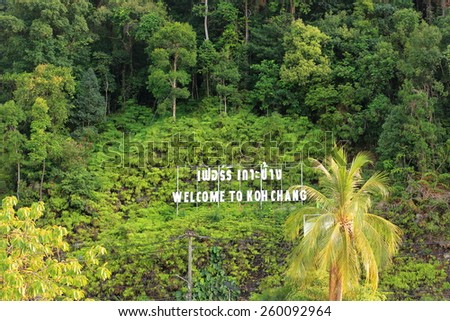 "The sign of ""welcome to Koh Chang"", The famous island landmark for touring in Thailand. - stock photo"