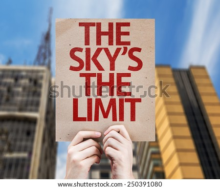 The Sky's The Limit card with urban background - stock photo