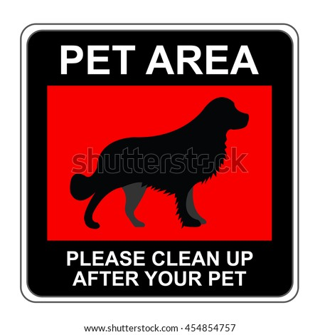 The Square Black and Red Pet Area Please Clean Up After Your Pet Sign Isolated on White Background