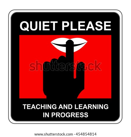 The Square Black and Red Quiet Please Teaching And Learning In Progress Sign Isolated on White Background - stock photo