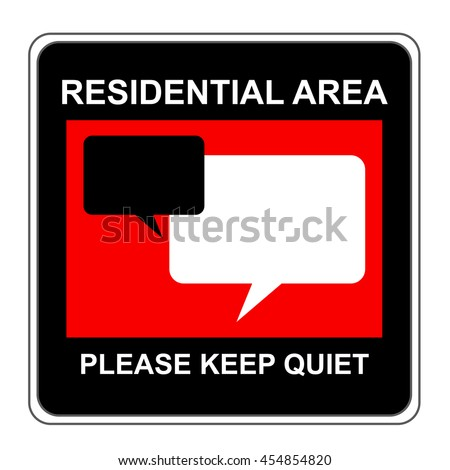 The Square Black and Red Residential Area Please Keep Quiet Sign Isolated on White Background - stock photo