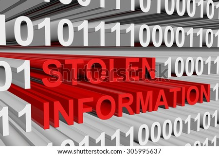 the stolen information is presented in the form of binary code