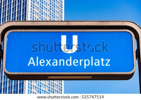 The Subway Station at the Alexanderplatz Berlin