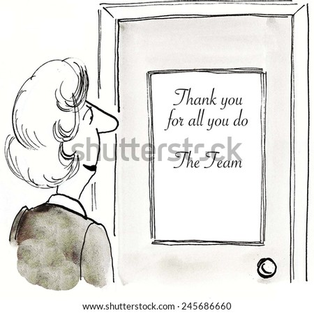 The team has posted a sign thanking the leader for all she does. - stock photo