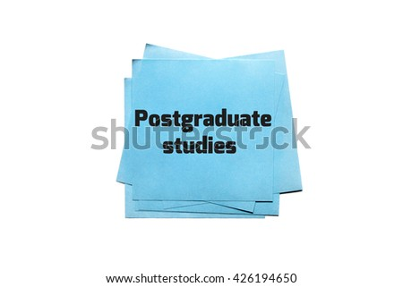 the text on the note- postgraduate studies