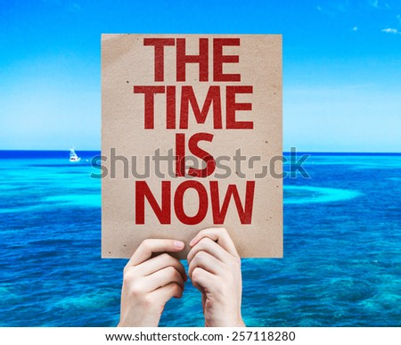 The Time is Now card with beach background - stock photo