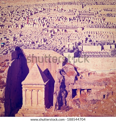 The Tomb of Zechariah and Ancient Jewish Cemetery  in Jerusalem, Instagram Effect - stock photo