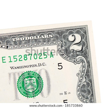 The two dollars isolated on white background - stock photo