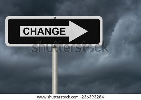 The way to Change, Black and white street sign with word Change with stormy sky background - stock photo