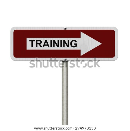 The way to get training, Red and white street sign with word Training isolated on white