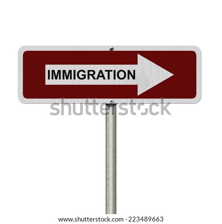 The way to Immigration, Red and white street sign with word Immigration isolated on white