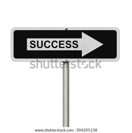 The way to success, Black and white street sign with word Success isolated on white