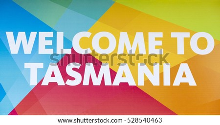 The welcome sign board in Hobart town, the capital of Tasmania.