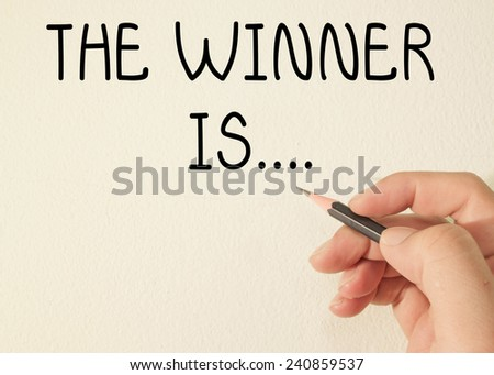 the winner is.... text write on wall