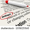 The word Adapt defined in a dictionary providing definition of change, adaptation and altering to survive and thrive - stock