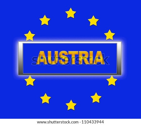 The word Austria and flag of Europe . - stock photo