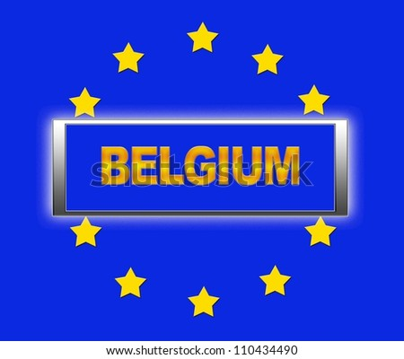The word Belgium and flag of Europe . - stock photo