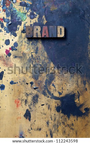 The word Brand written in antique letterpress printing blocks. - stock photo