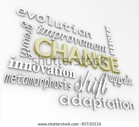The word Change in gold 3D letters and other words that symbolize changing in order to achieve success such as evolution, growth, innovation, metamorphosis, reform, improvement, upgrade, and more - stock photo