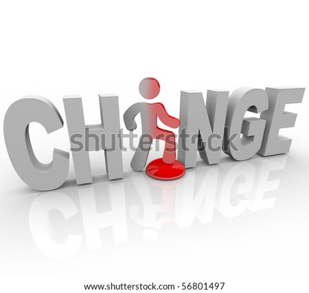 The word Change with a man standing in place of the letter A
