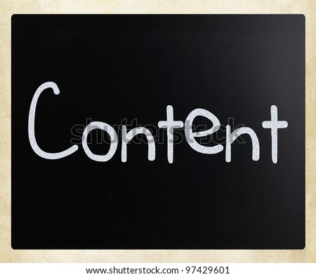 """The word """"Content"""" handwritten with white chalk on a blackboard - stock photo"""