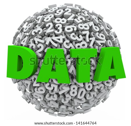 The word Data on a sphere of 3d numbers to represent or illustrate statistical information or results, proof or evidence from research or experiments - stock photo