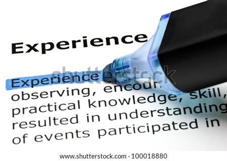 The word Experience highlighted in blue with felt tip pen. - stock photo