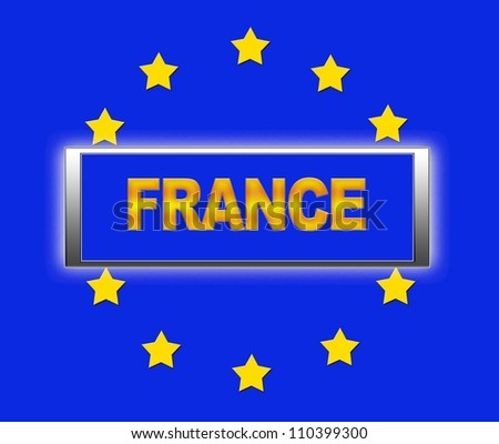 The word France and flag of Europe . - stock photo