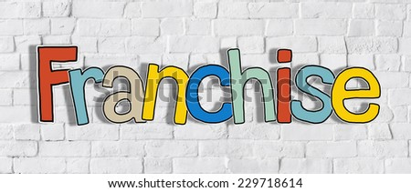 The Word Franchise on a Brick Wall - stock photo