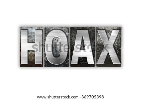 "The word ""Hoax"" written in vintage metal letterpress type isolated on a white background."