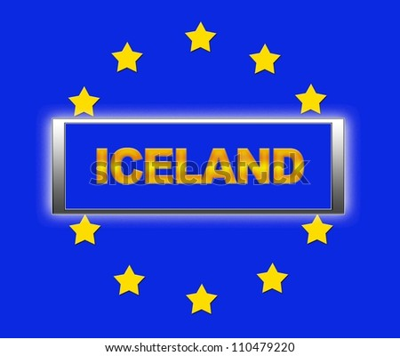 The word  Iceland and flag of Europe . - stock photo