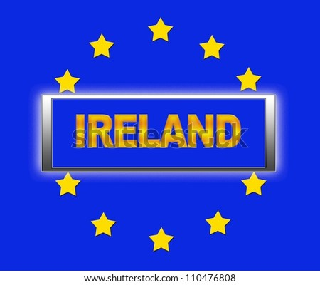 The word Ireland and flag of Europe . - stock photo