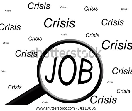 """the word """"job"""" highlighted with a magnifying glass in a field of """"crisis"""" words. - stock photo"""