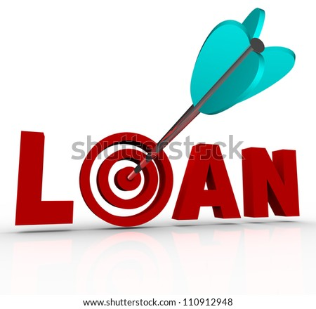 The word Loan in red letters with an arrow hitting the target bullseye in place of the letter O, symbolizing finding financing for a home mortgage, business or other major purchase - stock photo