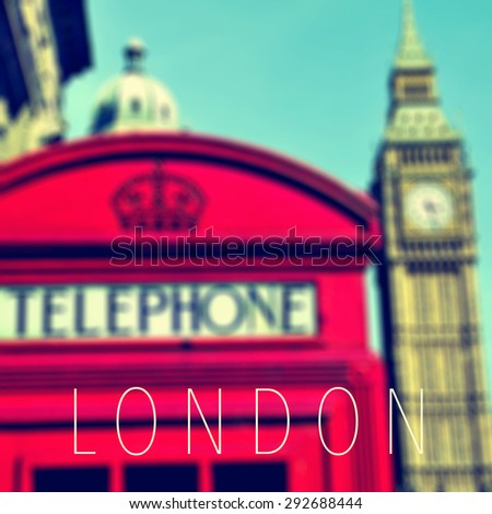 the word London and a classic red telephone booth and the Big Ben in the background, in London, United Kingdom - stock photo