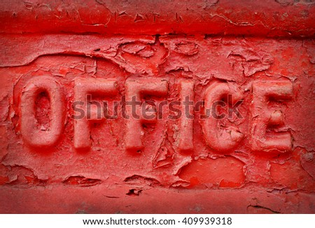 The Word Office On Red Metal - stock photo