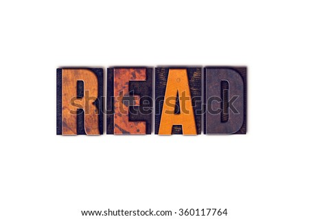 "The word ""Read"" written in isolated vintage wooden letterpress type on a white background. - stock photo"
