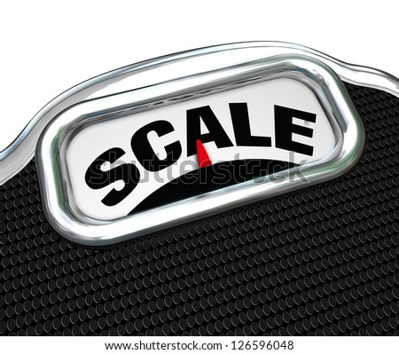 The word Scale on a measurement device or tool used for measuring weight to determine mass and if you need to go on a diet and lose weight - stock photo